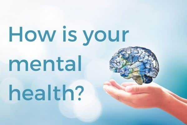How's your mental health?