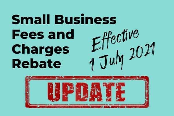 Small Business Fees and Charges Rebate